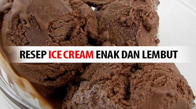 Resep Ice Cream