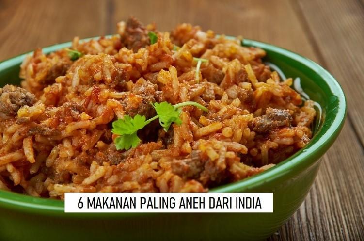 Makanan Aneh India
