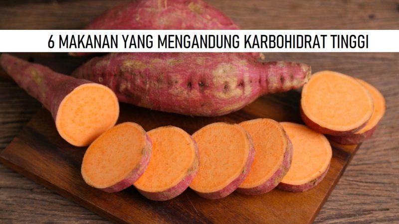Makanan KARBOHIDRAT TINGGI
